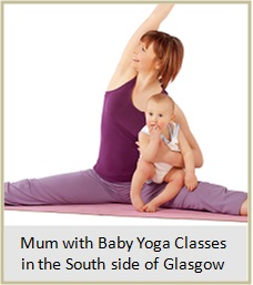 Mum With Baby Yoga in the south side of Glasgow Link.